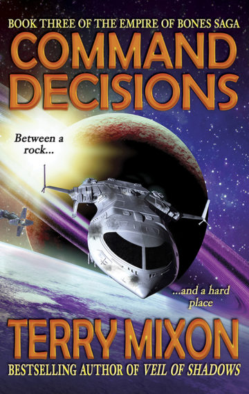 Command Decisions (The Empire of Bones Saga, Book 3)