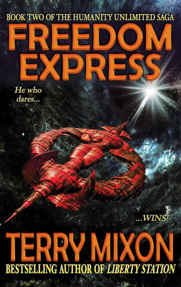 Freedom Express (The Humanity Unlimited Saga, Book 2)