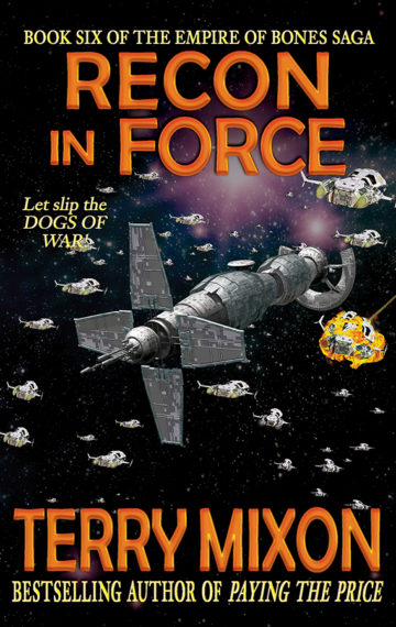 Recon in Force (The Empire of Bones Saga, Book 6)