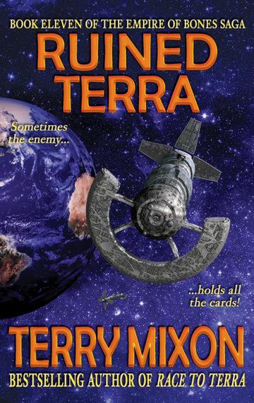Ruined Terra (The Empire of Bones Saga, Book 11)