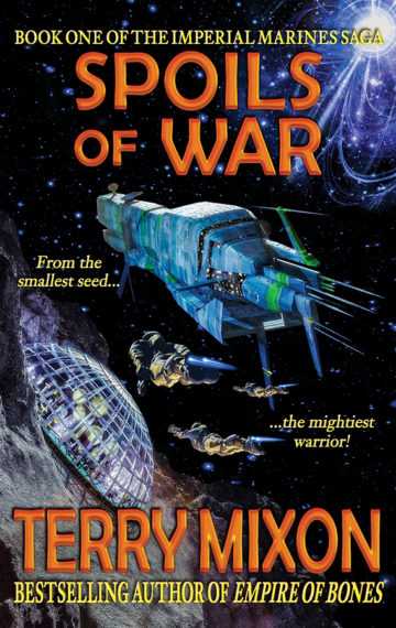 Spoils of War (The Imperial Marines Saga, Book 1)