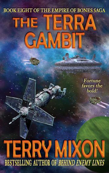 The Terra Gambit (The Empire of Bones Saga, Book 8)