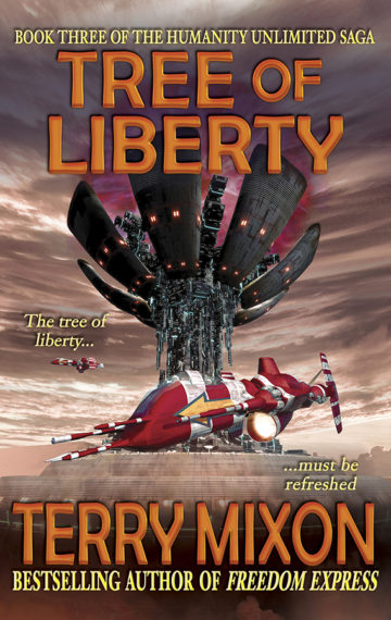 Tree of Liberty (The Humanity Unlimited Saga, Book 3)