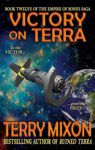 Victory on Terra (The Empire of Bones Saga, Book 12)