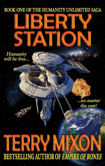 Liberty Station (The Humanity Unlimited Saga, Book 1)